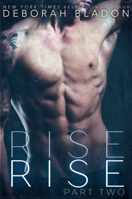 RISE - PART TWO